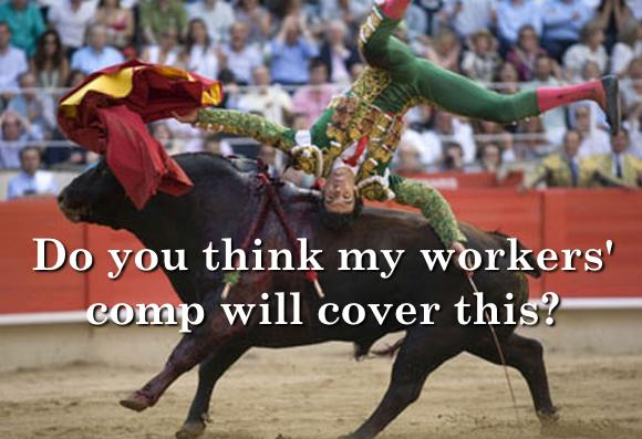 Image showing matador asking if workers' comp will cover injury