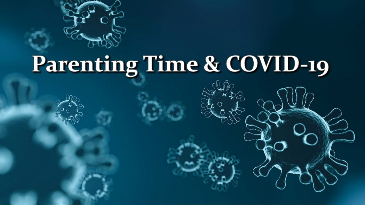 Parenting Time & COVID-19